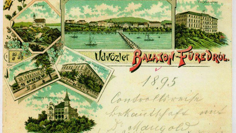 Üdvözlet Füredről - a legelső máig ismert füredi képeslap 1895-ből